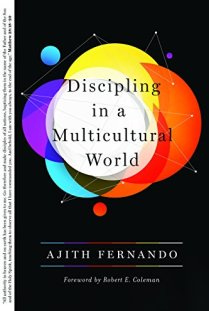 Discipling in a Multicultural World by [Fernando, Ajith]