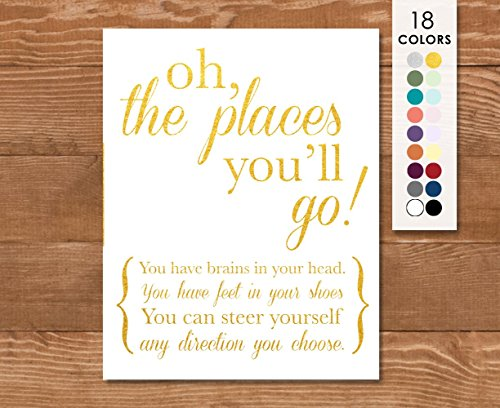 Art Poster, Dr Seuss, Oh the Places You'll Go! Gold and White, Or Choose Your Colors and Size, Dr Suess