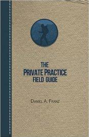 private practice field guide