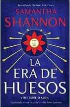 La Era de Huesos por Samantha Shannon