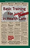 Basic Training For Careers In Health Care