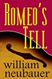 Romeo's Tell (Disappearance mystery turned international thriller)