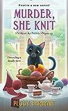 Murder, She Knit (A Knit & Nibble Mystery)