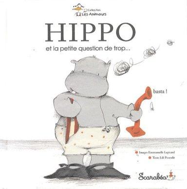 """Résultat de recherche d'images pour """"hippo et la petite question de trop"""""""