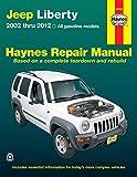 Jeep Liberty 2002 thru 2012: All gasoline models (Haynes Repair Manual)