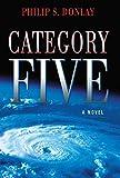 Category Five (A Donovan Nash Thriller, Book 1)