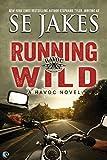 Running Wild (Havoc Book 1)