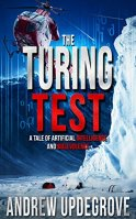 The Turing Test: a Tale of Artificial Intelligence and Malevolence (Frank Adversego Thrillers Book 4) by [Updegrove, Andrew]