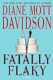 Fatally Flaky: A Novel (Goldy Schulz Book 15)