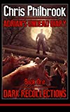 Dark Recollections (Adrian's Undead Diary Book 1)