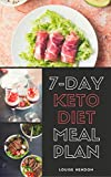 7-Day Ketogenic Diet Meal Plan: Delicious and Easy Keto Recipes To Burn Fat and Gain Energy