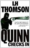 Quinn Checks In: A series of private detective novels and humorous mysteries (Liam Quinn Mysteries Book 1)