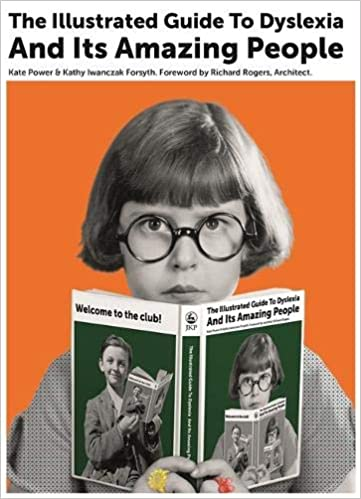 Image result for The Illustrated Guide to Dyslexia and Its Amazing People""
