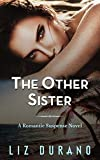 The Other Sister: A Romantic Suspense Novel