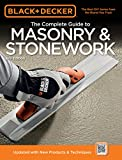 Black & Decker The Complete Guide to Masonry & Stonework: *Poured Concrete *Brick & Block *Natural Stone *Stucco (Black & Decker Complete Guide)