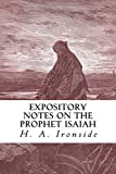 Expository Notes on the Prophet Isaiah (Ironside Commentary Series Book 9)