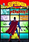 Prankster of Prime Time (Superman)