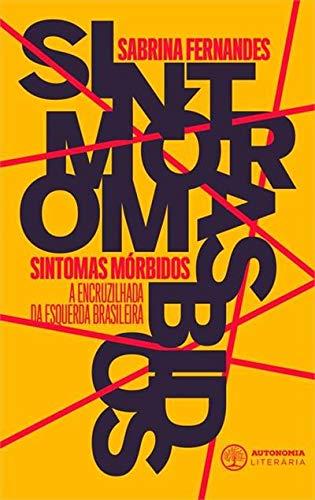 Sabrina Fernandes lança livro sobre a fragmentação da esquerda | Literatura | Revista Ambrosia