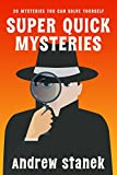 Super Quick Mysteries, Volume 1