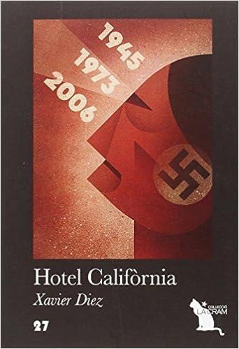 Resultat d'imatges de hotel califòrnia xavier diez