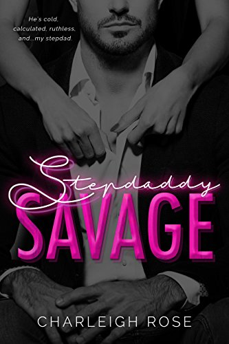 Stepdaddy Savage by Charleigh Rose
