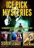 ICE PICK MYSTERIES: Three Alton Rhode Thrillers