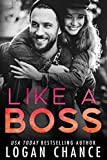 Like A Boss (Boss Duet Book One)