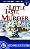 A LITTLE TASTE OF MURDER: A Brightwater Bay Cozy Mystery (book 1) (Brightwater Bay Cozy Mysteries)