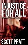 Injustice For All (Joe Dillard Series Book 3)