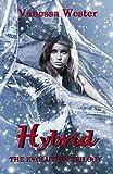 Hybrid: The Evolution Trilogy