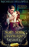 Not Your Average Beauty (Enchanted Tales Book 1)