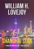 Shanghai Star: An alternative history techno thriller