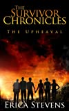 The Survivor Chronicles: Book 1, The Upheaval