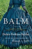 Balm: A Novel