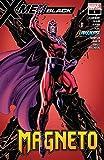 X-Men: Black - Magneto (2018) #1 (X-Men: Black (2018))