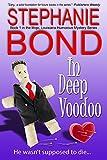 In Deep Voodoo (Mojo, Louisiana humorous mystery series Book 1)