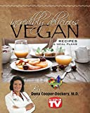 Incredibly Delicious Vegan Recipes and Meal Plans