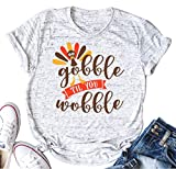 YUYUEYUE Gobble Til You Wobble Funny Thanksgiving Shirt Women Casual Short Sleeve T-Shirt Turkey Top Tee (X-Large, White)