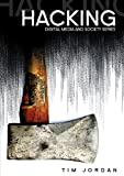 Hacking: Digital Media and Technological Determinism (DMS - Digital Media and Society)