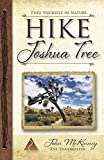 HIKE Joshua Tree: Best Day Hikes in Joshua Tree National Park (Trailmaster Pocket Guides) (Volume 15)