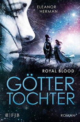 Eleanor Herman: Royal Blood. Göttertochter