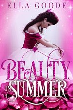 Beauty in Summer by Ella Goode