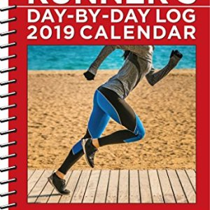 The Complete Runner's Day-By-Day Log 2019 Calendar