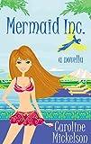 Mermaid Inc. (A Romantic Comedy)