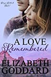 A Love Remembered (Oregon Outback Book 1)