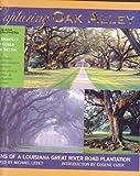 Capturing Oak Alley: Visions of a Louisiana Great River Road Plantation