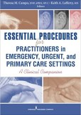 Image result for Essential Procedures for Practitioners in Emergency, Urgent, and Primary Care Settings: A Clinical Companion