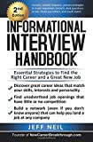 Informational Interview Handbook: Essential Strategies To Find The Right Career & A Great New Job