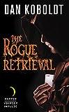 The Rogue Retrieval (Gateways to Alissia Book 1)