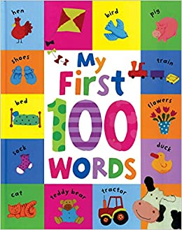 My First 100 Words: Parragon Books: 9781474803908: Amazon.com: Books